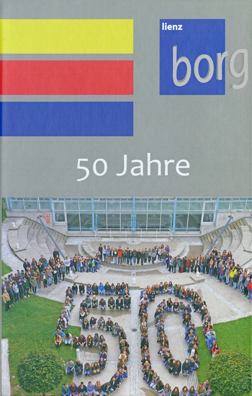 50 Jahre BORG Lienz