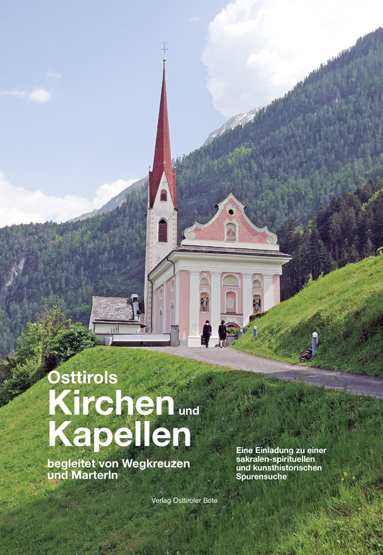 Osttirols Kirchen und Kapellen