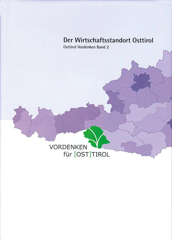 Der Wirtschaftsstandort Osttirol